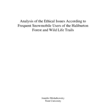 Analysis of the ethical issues according to frequent snowmobile users of the Haliburton Forest and Wildlife Trails
